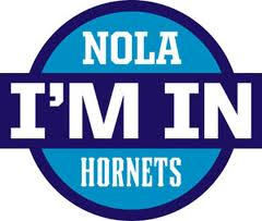 New Orleans Hornets and I'm In